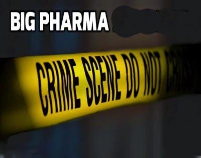 Big Pharma crime scene
